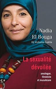 La sexualité dévoilée par Nadia El Bouga