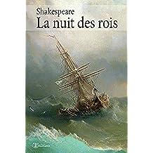 La nuit des rois (augmenté, annoté et illustré) (Shakespeare t. 1) (French Edition)