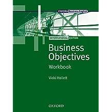 Business Objectives.New Edition. Workbook: FHS / BS und Weiterbildung. Europäischer Referenzrahmen A2, B1