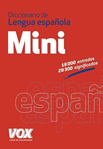Diccionario Mini de la Lengua Española (Vox - Lengua Española - Diccionarios Generales) por Larousse Editorial