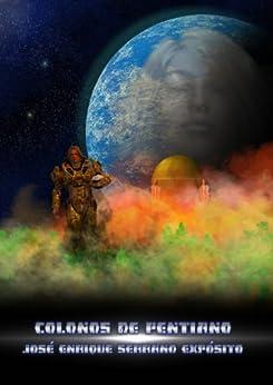 Colonos de Pentiano (Pentiana nº 1) de [Expósito, José Enrique Serrano]