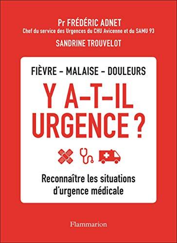 Y a-T-Il Urgence ?