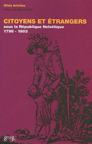 Citoyens et étrangers sous la République helvétique (1798-1803)