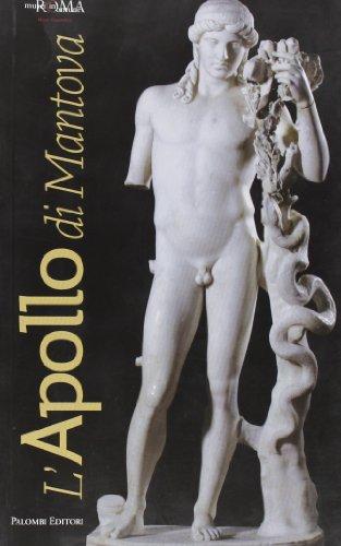 L'Apollo di Mantova. Ediz. illustrata