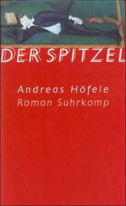 Suhrkamp Verlag Der Spitzel: Roman