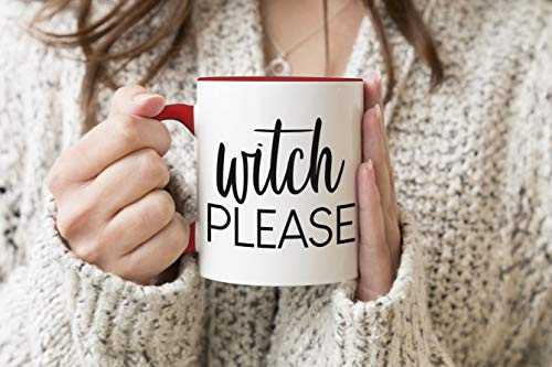 Halloween Funny - Witch Please Funny Halloween Cool Sarcastic