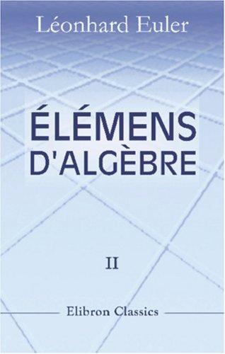 Élémens d'algèbre par Léonard Euler
