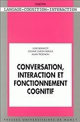 Conversation, interaction fonctionnement cognitif