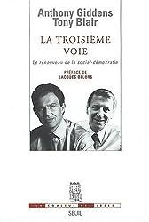 La Troisième voie face : Le Renouveau de la social-démocratie