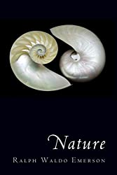 Nature: Deluxe Illustrated Edition by Ralph Waldo Emerson (2009-08-28)