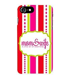 Fiobs Designer Back Case Cover for Apple iPhone 7 (Mom Wife Quote)