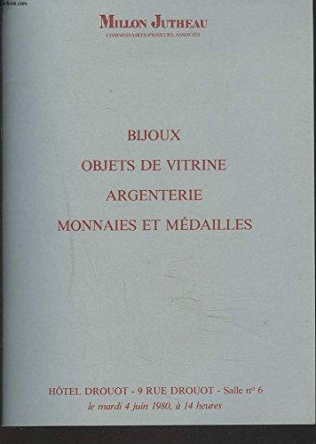 BIJOUX, OBJETS DE VITRINE, ARGENTERIE, MONNAIES ET MEDAILLES. VENTE LE 4 JUIN 1980.