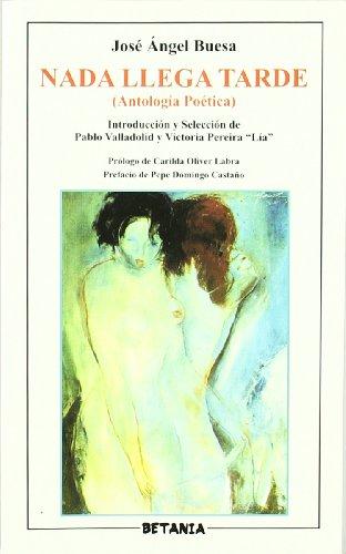 NADA Llega Tarde: Antologia Poetica