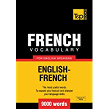 French Vocabulary for English Speakers - English-French - 9000 Words (English Edition)