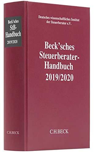Beck'sches Steuerberater-Handbuch 2019/2020 (Schriften des Deutschen wissenschaftlichen Steuerinstituts der Steuerberater e.V.)
