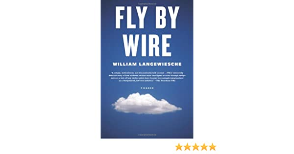 Fly by Wire: The Geese, the Glide, the Miracle on the Hudson: Amazon ...