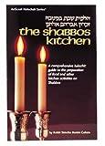 Shabbos Kitchen by Simcha Bunim Cohen (1991-11-02)
