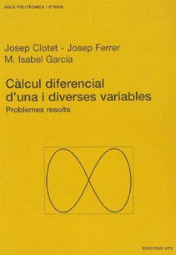CALCUL DIFERENCIAL D UNA I DIVERSES VARIABLES por ,