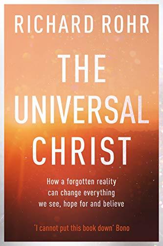 The Universal Christ: por Richard Rohr