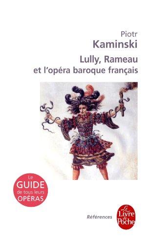Lully, Rameau et le baroque français