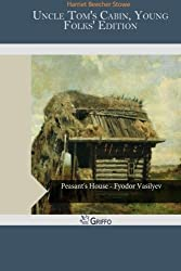 Uncle Tom's Cabin, Young Folks' Edition by Harriet Beecher Stowe (2015-02-10)