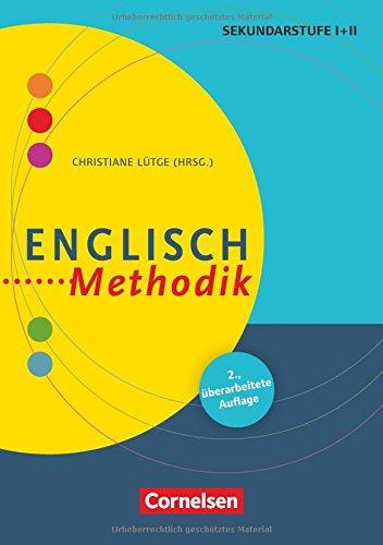 Fachmethodik: Englisch-Methodik (2. überarbeitete Auflage): Handbuch für die Sekundarstufe I und II. Buch