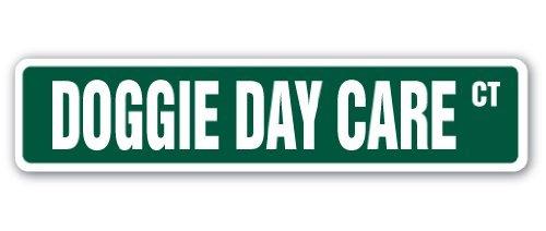 SignMission Doggie Day Care Straßenschild für Haustiere, für drinnen und draußen, 61 cm breit, 4