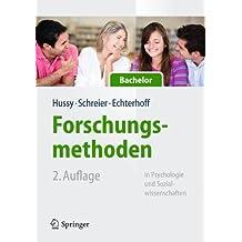 Forschungsmethoden in Psychologie und Sozialwissenschaften f?r Bachelor (Springer-Lehrbuch) (German Edition) by Walter Hussy (2013-07-23)