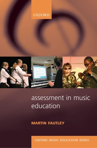 Assessment in Music Education (Oxford Music Education)