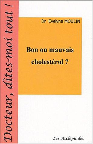 Bon ou mauvais cholestérol ?