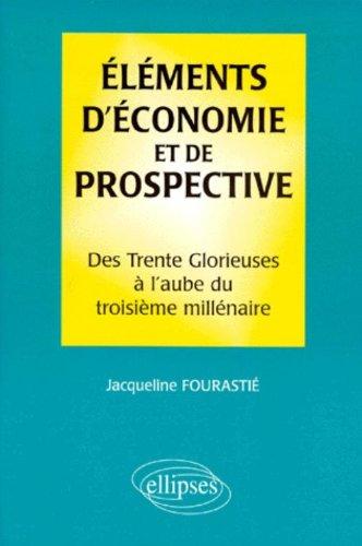 Éléments d'économie et de prospective
