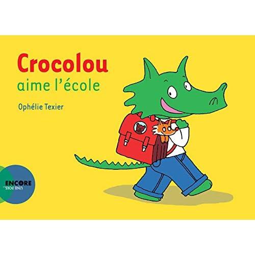 Crocolou : Crocolou aime l'école