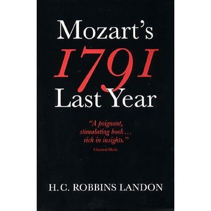 Mozart's Last Year : 1791