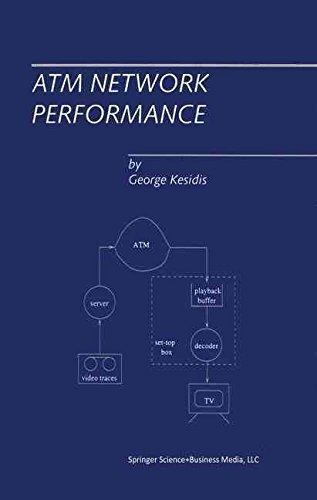 [ATM Network Performance] (By: George Kesidis) [published: January, 2013]