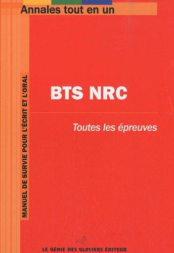 Annales tout en 1 BTS NRC par Génie des Glaciers