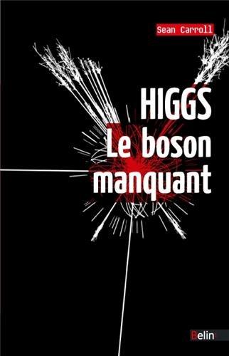 Higgs, le boson manquant