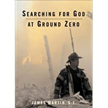 Searching for God at Ground Zero: A Memoir