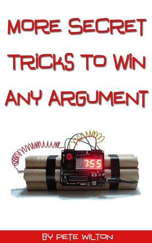 More Secret Tricks To Win Any Argument