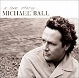 Songtexte von Michael Ball - A Love Story