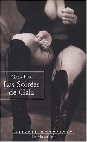 Les soirées de Gala