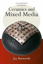 Ceramics with Mixed Media (Ceramics Handbooks)