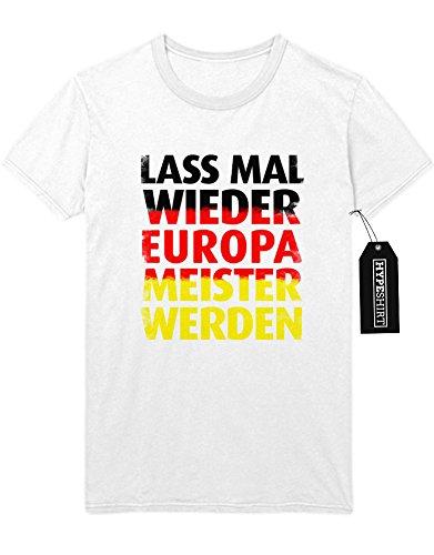 T-Shirt LASS MAL WIEDER EUROPA MEISTER WERDEN M140000 Weiß M