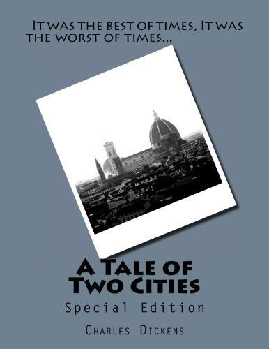 A Tale of Two Cities: A Story of the French Revolution: Special Edition