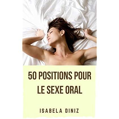 50 Positions pour le sexe oral