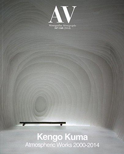 Av Monografias 167/168 - Kengo Kuma - Atmospheric Works 2000-2014