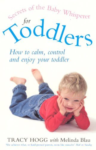 Secrets Of The Baby Whisperer For Toddlers (English Edition)