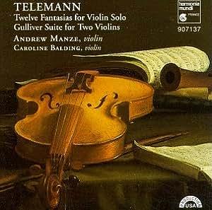 Telemann : Gulliver Suite / 12 Fantaisies pour violon seul