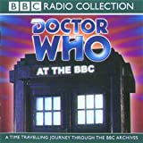 Doctor Who at the BBC (Dr Who Radio Collection)
