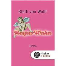 ReeperWahn: Roman