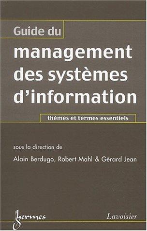 Guide du management des systèmes d'information. Thèmes et termes essentiels